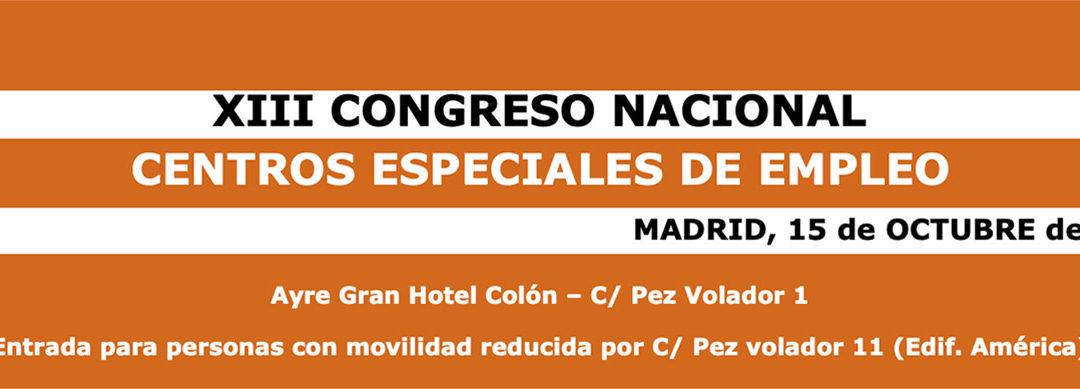 XIII CONGRESO NACIONAL CENTROS ESPECIALES DE EMPLEO 2014