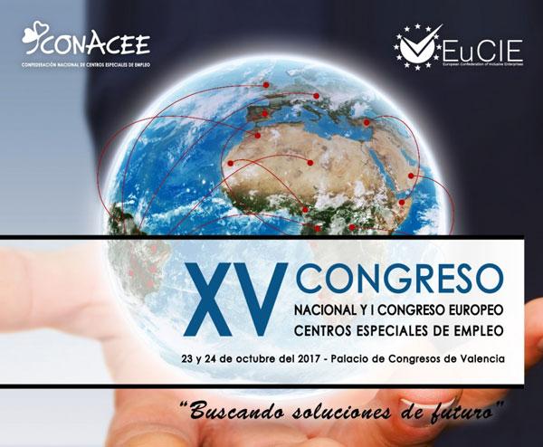 XV Congreso Nacional e Internacional de Centros Especiales de Empleo. 23 y 24 de octubre en Valencia